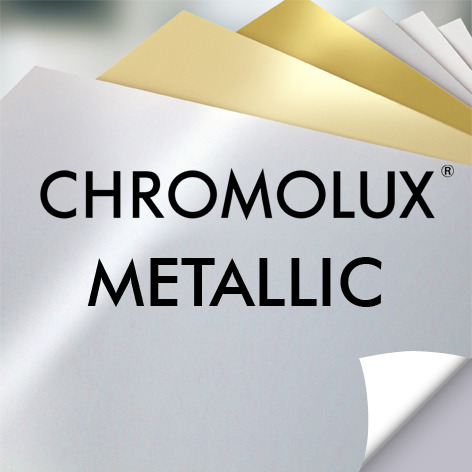 Chromolux® Metallic